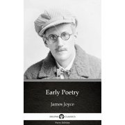 Early Poetry by James Joyce (Illustrated) - eBook