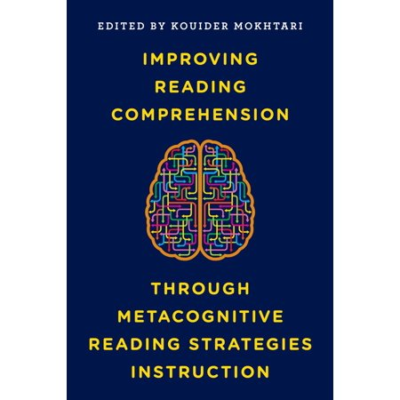 Improving Reading Comprehension through Metacognitive Reading Strategies Instruction -