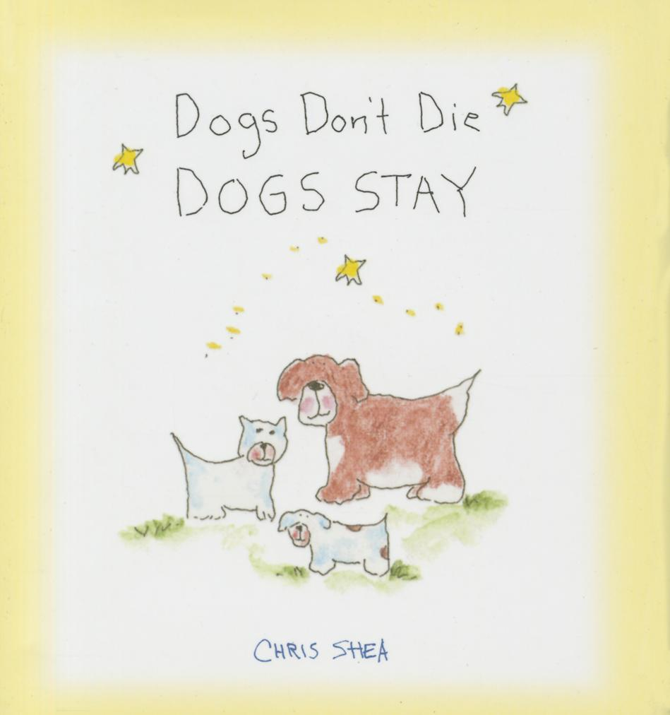 Dogs Don't Die Dogs Stay