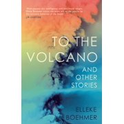 To the Volcano - eBook