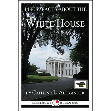 Fun History Facts About Halloween (14 Fun Facts About the White House: Educational Version -)