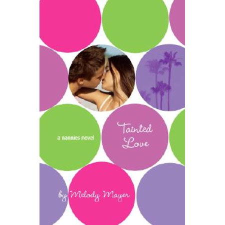 Tainted Love: A Nannies Novel
