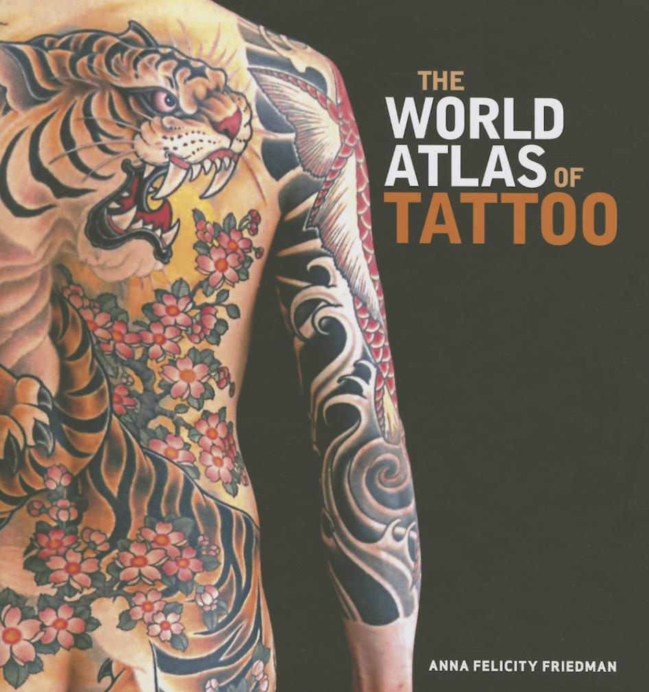 The World Atlas of Tattoo (Hardcover)