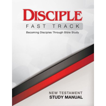 Manual Fast Ship (Disciple Fast Track Becoming Disciples Through Bible Study New Testament Study Manual - eBook)