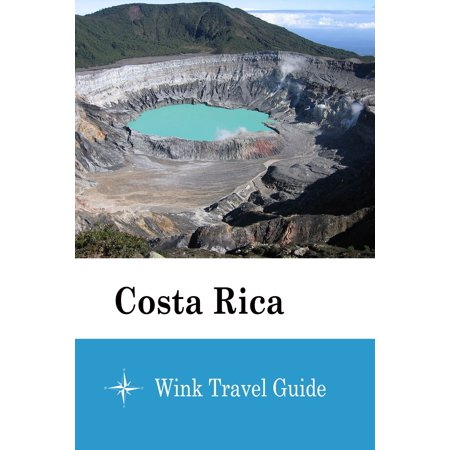 Costa Rica - Wink Travel Guide - eBook