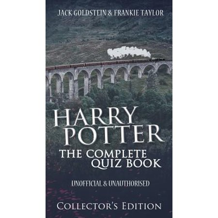 Harry Potter - The Complete Quiz Book : Collector's (Best Naruto Character Quiz)