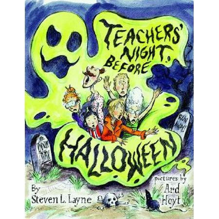 Halloween Falls On The Night Before (Teachers' Night Before)