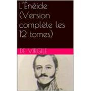 L'Énéide (Version complète les 12 tomes) - eBook