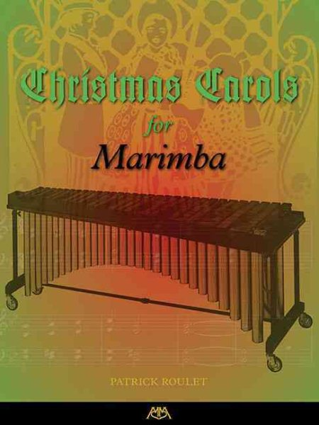 Christmas Carols for Marimba by