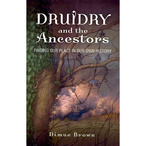 Druidry and the Ancestors: Finding Our Place in Our Own History