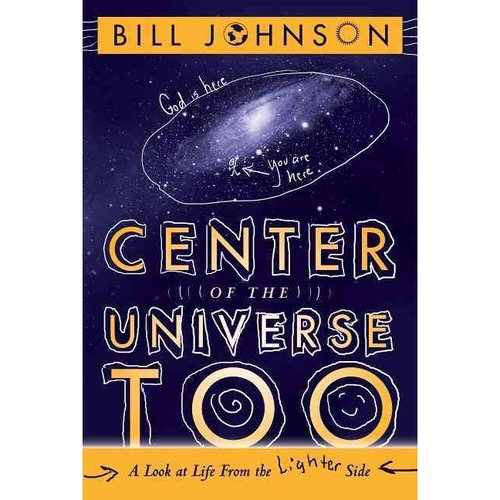 Center of the Universe Too: A Look at Life from the Lighter Side