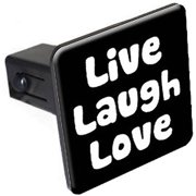 """Live Laugh Love 1.25"""" Tow Trailer Hitch Cover Plug Insert"""