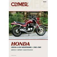 Clymer Motorcycle: Clymer Honda Cb550 & 650 Nighthawk, 1983-1985: Service, Repair, Maintenance (Paperback)