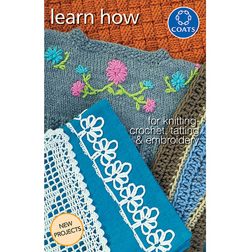 Coats: Crochet & Floss Learn How To Knit, Crochet, Tat and Embroidery
