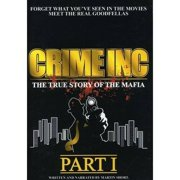 Crime Inc-True Story of the Mafia-Part 1 by MADACY ENTERTAINMENT GROUP