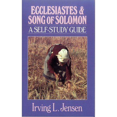 Song Of Solomon 3 (Ecclesiastes & Song of Solomon- Jensen Bible Self Study)