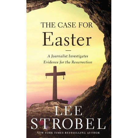 The Case for Easter - Easter Christian