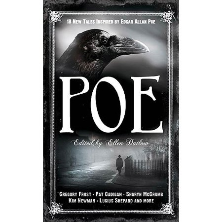 Poe: 19 New Tales of Suspense, Dark Fantasy, and Horror Inspired by Edgar Allan Poe by