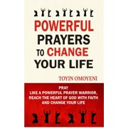 Powerful Prayers To Change Your Life - eBook