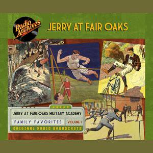Jerry at Fair Oaks, Volume 1 - Audiobook - Halloween Fair Oaks