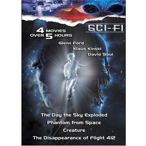 Sci-Fi: Creature / Phantom From Space / The Disappearance Of Flight 412 / The Day The Sky Exploded