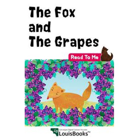 The Fox and the Grapes - eBook (The Fox And The Grapes Moral Lesson)