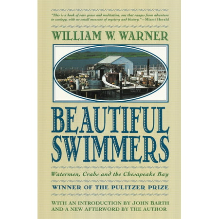 Beautiful Swimmers : Watermen, Crabs and the Chesapeake Bay (Paperback)