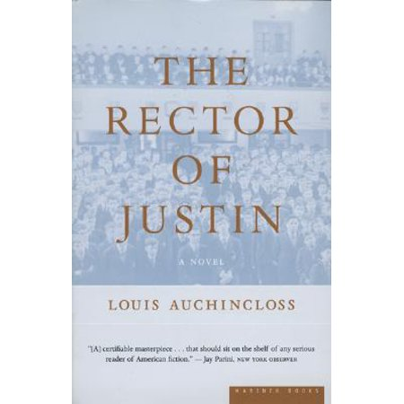 The Rector of Justin : A Novel (Justin Pierce In Malcolm In The Middle)
