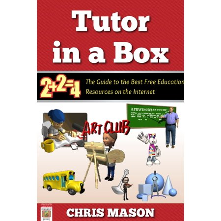 Tutor in a Box: The Guide to the Best Free Education Resources on the Internet - (Best Internet Filter For Kids)
