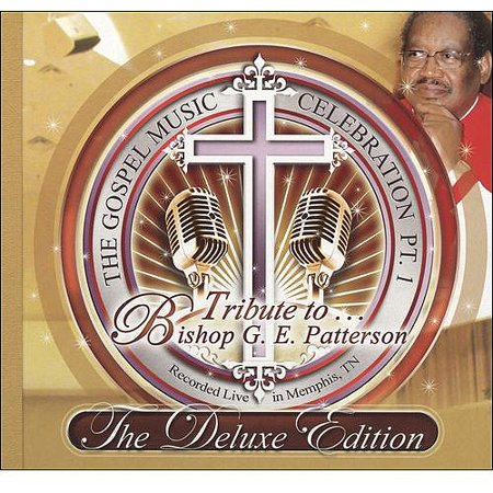The Gospel Music Celebration, Pt.1: Tribute To Bishop G.E. Patterson (Deluxe Edition) (3 Disc Box Set) (2CDs and 1 DVD) Deal