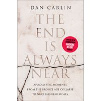 The End Is Always Near (Hardcover)