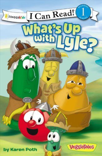 I Can Read!   Big Idea Books   VeggieTales: What's up with Lyle? by Karen... by