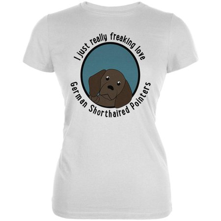 I Just Love German Shorthaired Pointers Dog Juniors Soft T Shirt White SM White German Shorthaired Pointer