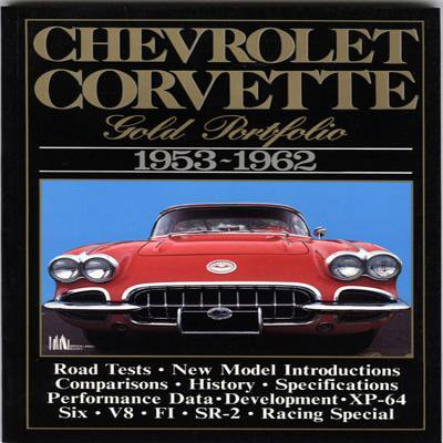 Chevrolet Corvette: Gold Portfolio 1953-1962
