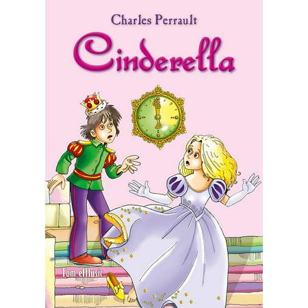Cinderella. Classic fairy tales for children (Fully illustrated) - eBook](Cinderella Classic)