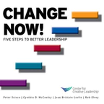 Change Now! Five Steps to Better Leadership - eBook