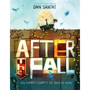 After the Fall (How Humpty Dumpty Got Back Up Again) (Hardcover)