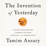 The Invention of Yesterday - Audiobook
