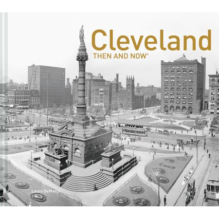 Cleveland Then and Now® (The Only Cleveland Store)