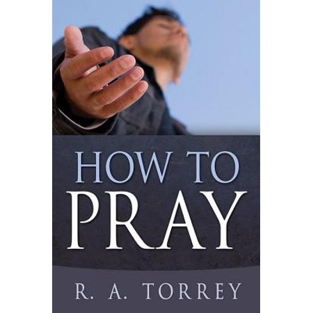 How to Pray - eBook ()