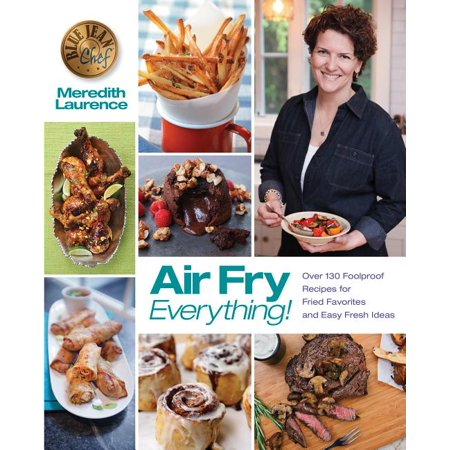 Halloween Treats Ideas Recipes (Air Fry Everything : Foolproof Recipes for Fried Favorites and Easy Fresh Ideas by Blue Jean Chef, Meredith)