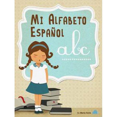Mi Alfabeto Español (Una divertida y educativa guía infantil para lectores principiantes) - eBook - Decoracion Para Halloween Infantil