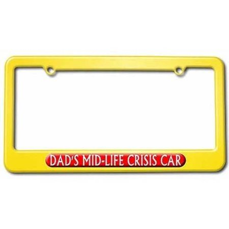 Dad\'s Midlife Crisis Car, Funny License Plate Tag Frame, Yellow ...
