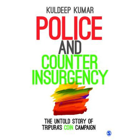 Campaign Coins (Police and Counterinsurgency : The Untold Story of Tripura's Coin Campaign )