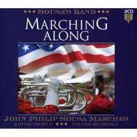 Marching Along: John Philip Sousa Marches