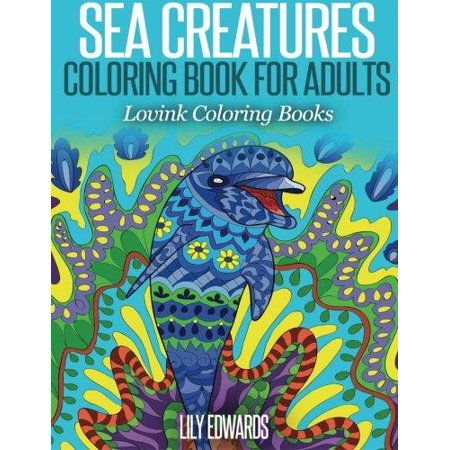 Sea creatures coloring book for adults lovink coloring Coloring book for adults walmart