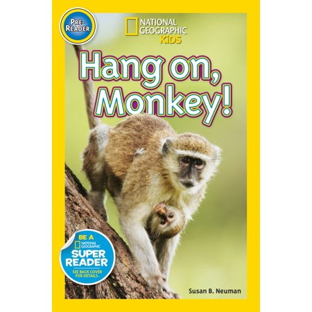 Monkey On Friends (National Geographic Readers: Hang On)