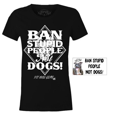 Ban Stupid People Not Dogs Version II Fitted Pit Bull Shirt Womens & Magnet Multi-pack, Pitbull Mom -