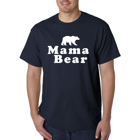 797 - Unisex T-Shirt Mama Bear Mother's Day Madre Mom Grizzly 4XL - Grizzly Bear Suit For Sale