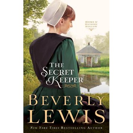 Secret Keeper, The (Home to Hickory Hollow Book #4) - (Home To Hickory Hollow Series By Beverly Lewis)